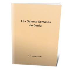 Spanish - Daniel's Seventy Weeks