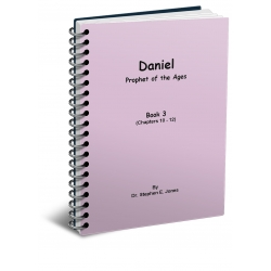 Daniel: Prophet of the Ages - Book 3
