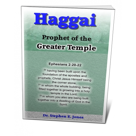 Haggai: Prophet of the Greater Temple