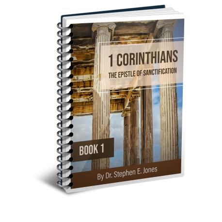 1 Corinthians, The Epistle of Sanctification - Book 1