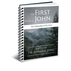 The First Epistle of John: The Fellowship of the Sons