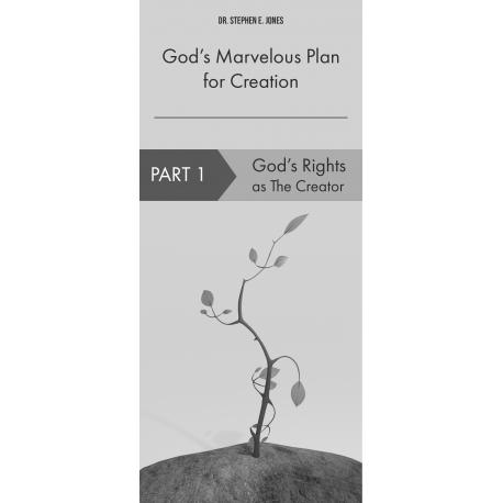 God's Marvelous Plan for Creation - Part 1