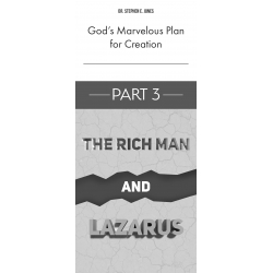 God's Marvelous Plan for Creation, Part 3 - The Rich Man and Lazarus