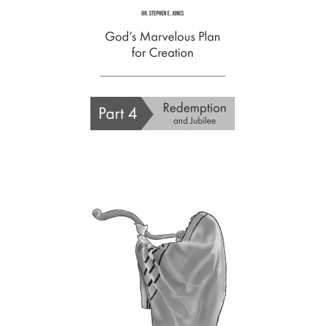 God's Marvelous Plan for Creation, Part 4 - Redemption and Jubilee