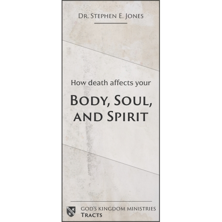 How Death Affects Your Body Soul and Spirit