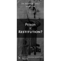 Prison or Restitution