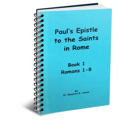 Paul's Epistle to the Saints in Rome Book 1