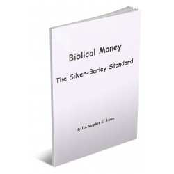 Biblical Money: The Silver Barley Standard