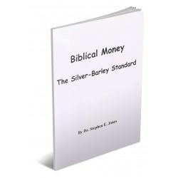 Biblical Money: The Silver Barley Standard