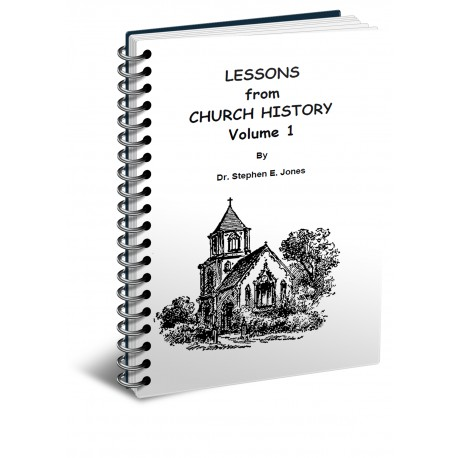 Lessons From Church History - Volume 1