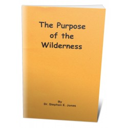 The Purpose of the Wilderness