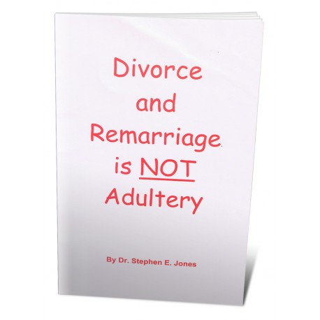 The Bible Says: Divorce and Remarriage is Not Adultery