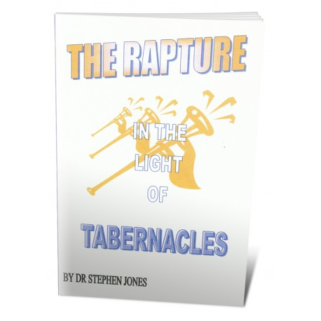 The Rapture in the Light of Tabernacles