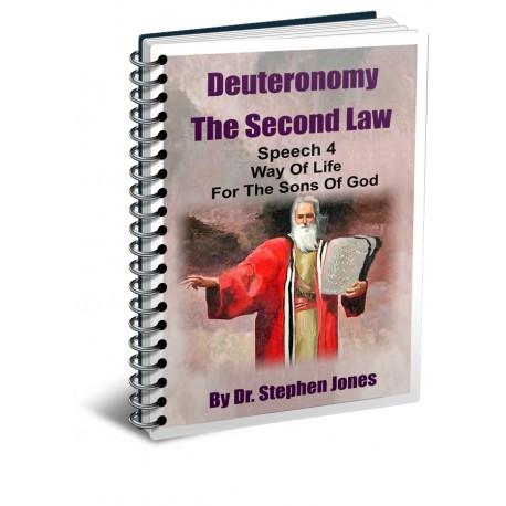 Deuteronomy: The Second Law - Speech 4