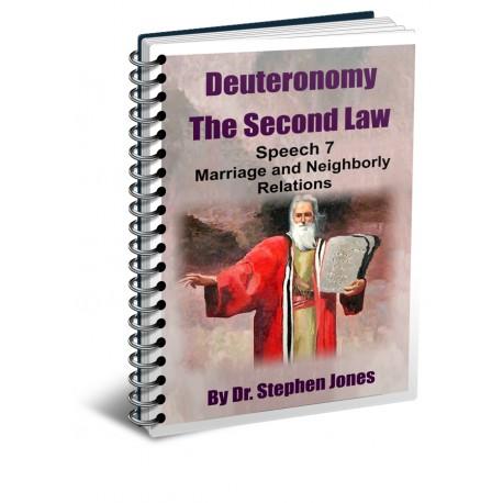 Deuteronomy: The Second Law - Speech 7
